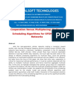 IEEE 2014 DOTNET NETWORKING PROJECT Cooperation Versus Multiplexing Multicast Scheduling Algorithms for OFDMA Relay Networks