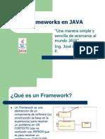 frameworksjava-090519022239-phpapp01.ppt