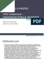 ETIKA BISNIS & PROFESI