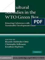 Agricultural Subsidies in thAgricultural Subsidies in the WTO Green Box Ensuring Coherence with Sustainable Development e WTO Green Box Ensuring Coherence With Sustainable Development Goals