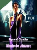 Raymond Chandler Nimic de Vanzare