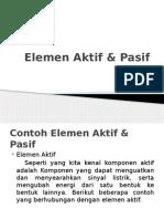 Elemen Aktif & Pasif