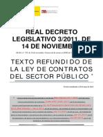 Texto refundido y actualizado a 28 de mayo de 2014 del Real Decreto Legislativo 3/2011, de 14 de noviembre, por el que se aprueba el texto refundido de la Ley de Contratos del Sector Público.