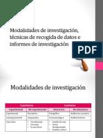 Modalidades de investigación, técnicas de recogida de datos e informes de investigación.pptx