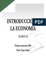 Clases I-II Introduccin Economa primer semestre 2011.pdf