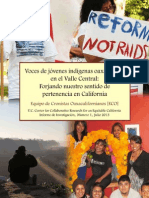 Equipo de Cronistas Oaxacalifornianos 2013. Voces de Jóvenes Indígenas Oaxaqueños en El Valle Central. Forjando Nuestro Sentido de Pertenencia en California,