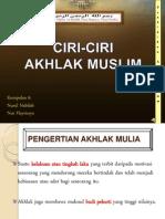 Ciri-Ciri Akhlak Muslim
