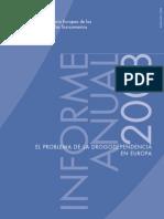 Informe de La Drogodependencia en Europa 2009