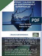Cantidad y Calidad de Aguas Subterraneas y Superficiales