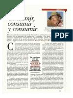 Consumir Consumir y Consumir. Manuel Rodriguez Becerra. Revista Semana Junio 2012