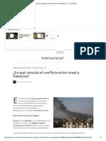 ¿en Qué Consiste El Conflicto Entre Israel y Palestina_ - Terra Colombia