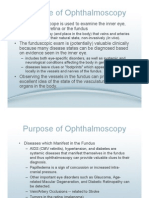 Ophthalmoscopy and DiseaseMgmt