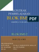 Kontrak Pembelajaran Blok Bms 2