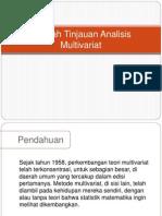 Sebuah Tinjauan Analisis Multivariat