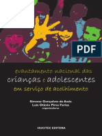 Levantamento nacional das crianças e adolescentes em serviço de acolhimento