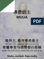 1. Mulia - 尊贵的主 ( Zun Gui de Zhu )