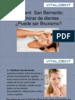 Vitaldent  San Bernardo:Rechinar de dientes ¿Puede ser Bruxismo?