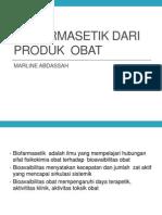Aspek Biofarmasetik Dari Produk Obat