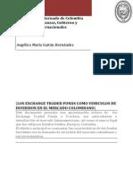 Los Exchange Traded Funds como vehiculo de Inversion en el mercado Colombiano
