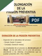 3_PROLONGACION Y PRORROGA PRISION PREVENTIVA.ppt
