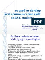 Strategies Used to Develop Speaking Skills at ESL students