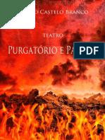 Camilo Castelo-Branco - Purgatório e Paraíso