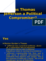 Was Thomas Jefferson a Political Compromiser