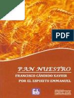 Chico Xavier - Pan Nuestro