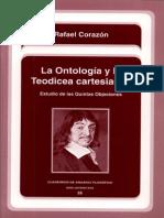Corazon, Rafael - La Ontologia y La Teodicea Cartesianas