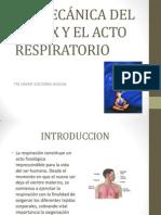 Biomecánica Del Torax y El Acto Respiratorio