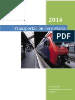 Transportación Ferroviaria