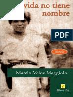 Marcio Veloz Maggiolo - La Vida No Tiene Nombre