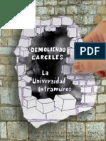 Demoliendo Carceles. El caso del Centro Universitaro de Devoto                                                                                                                                                                                                                                                                                                                                                                                                                                                                                                                                                                                                                                                                                                                    Demoliendo cárceles.