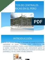 PROYECTOS DE CENTRALES ELÉCTRICAS EN EL PERÚ.pptx
