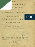 BONNEVILLE N. de - La Maçonnerie Écossoise Comparée Avec Les Trois Professions Et Le Secret Des Templiers Du 14e Siècle [1797]