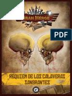 Gran Heroe SEAR Requiem de Los Calaveras Sangrantes (Modulo)