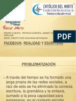 Facebook- Realidad y Escritura