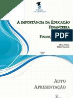 WORK - SHOP - A Importância Da Educação Financeira