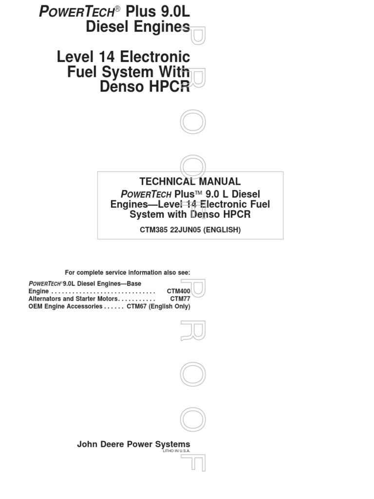 Ctm385 19 22jun05 Fuel 9 0 Internal Combustion Engine Injection John Deere A Batteriesand Wiring Harness