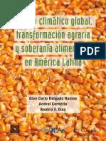 Cambio Climatico, Transformacion Agraria y Soberanía Alimentaria en America Latina