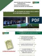Participacion Padres de Familia en La Reforma Educativa