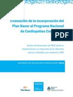 Evaluacion de La Incorporacion Del Plan Nacer Al Programa Nacional de Cardiopatias Congenitas Pncc