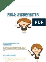 Field Underwriter-ola Abbas