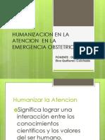 Humanizacion en La Atencion en La Emergencia Obstetrica