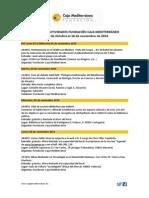Agenda Actividades Destacadas. Del 30 de octubre al 15 de noviembre de 2014. Fundación Caja Mediterráneo