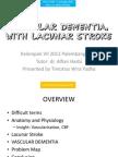 Vascular Dementia, With Lacunar Stroke