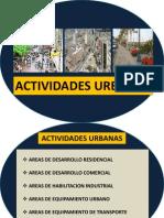 Actividades Urbanas, Equipamiento Urbano, Sistema Vial