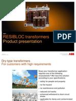 Resibloc Presentation transformer