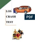 Que Son Los Crash Test y Porque Se Realizan