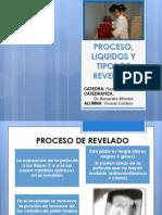 Proceso, Liquidos y Tipos de Revelado